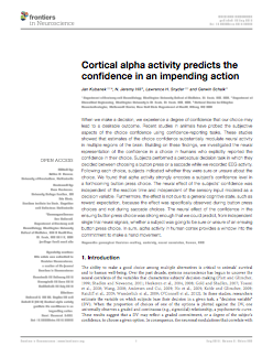 Cortical alpha activity predicts the confidence in an impending action.